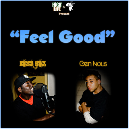 Gen Ivous &amp; Nigga Bizz - Feel Good