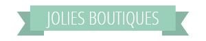 Bandeau-JoliesBoutiques.jpg
