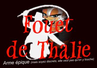 Fouet de Thalie
