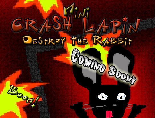 Riïsenguard - Page 2 Bonus_-_Mini_Crash_Lapin_-_Coming_soon